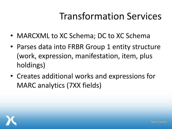 Transformation Services