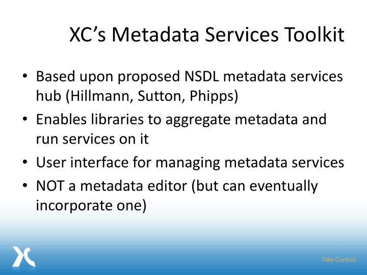 XC's Metadata Services Toolkit