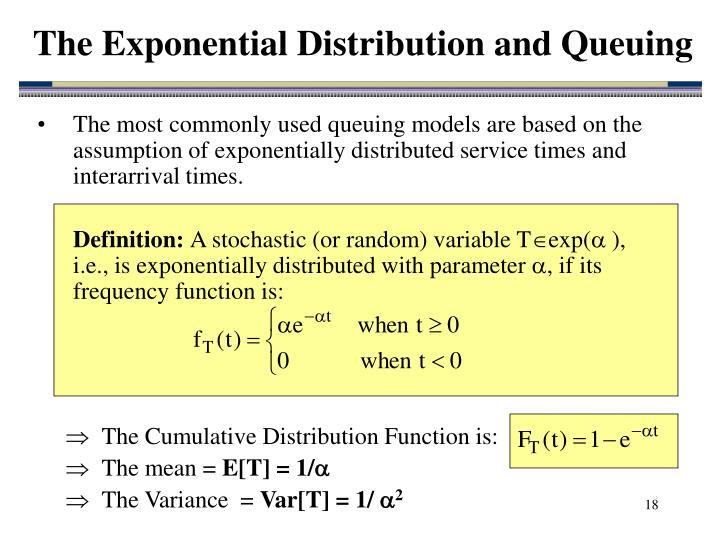 The Exponential Distribution and Queuing
