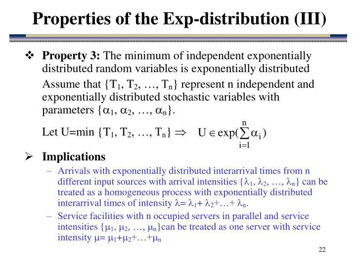 Properties of the Exp-distribution (III)