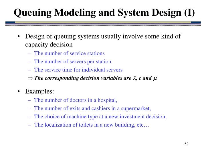 Queuing Modeling and System Design (I)