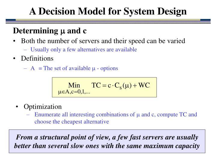 A Decision Model for System Design
