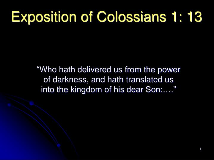 exposition of colossians 1 13 n.