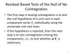 residual based tests of the null of no cointegration2