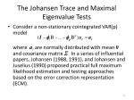 the johansen trace and maximal eigenvalue tests2