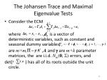 the johansen trace and maximal eigenvalue tests3