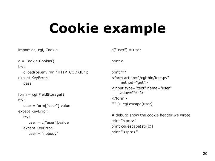import os, cgi, Cookie