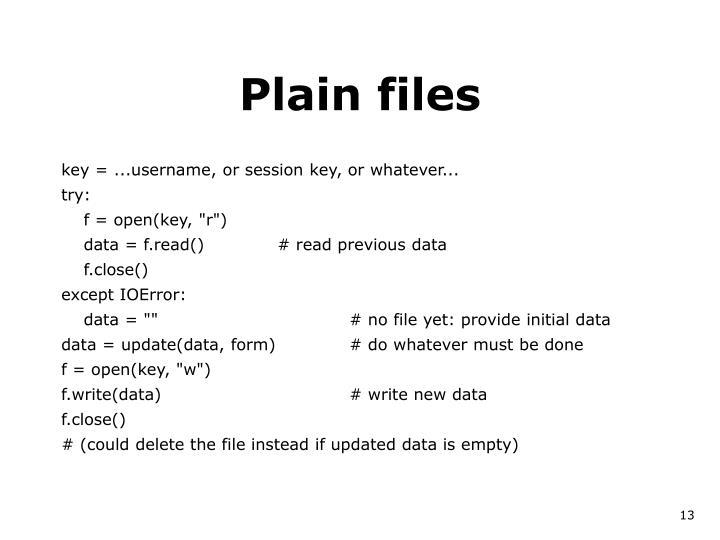 Plain files