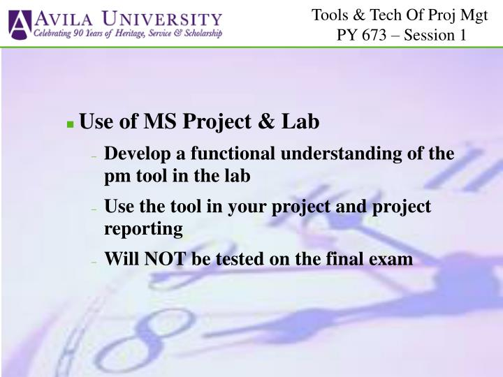 Use of MS Project & Lab