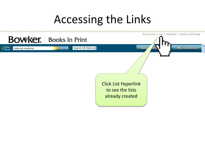 Accessing the Links