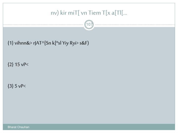nv) kir miT[ vn Tiem T[x a[Tl[...