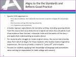 aligns to the the standards and reflects good practice