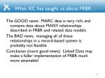 what xc has taught us about frbr1