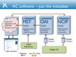 xc software just the metadata