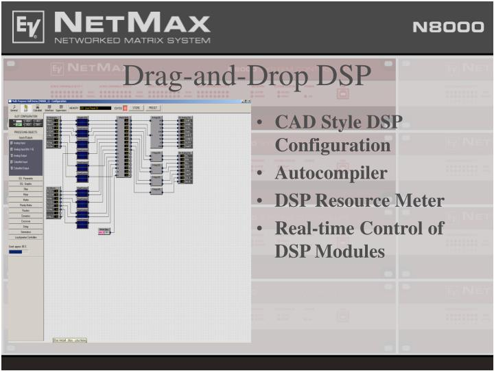 Drag and drop dsp