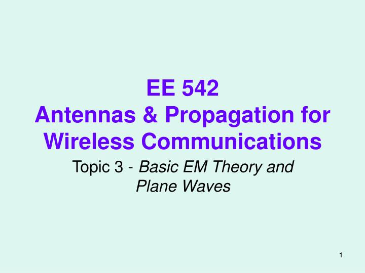 ee 542 antennas propagation for wireless communications n.