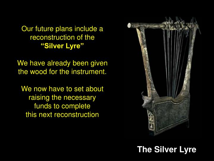 Our future plans include a reconstruction of the