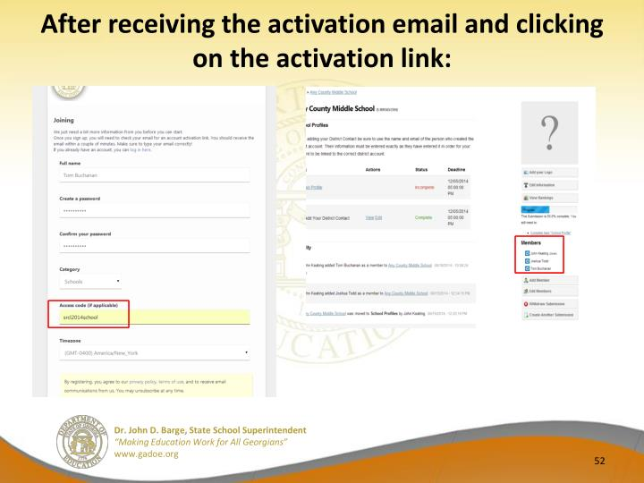 After receiving the activation email and clicking on the activation link: