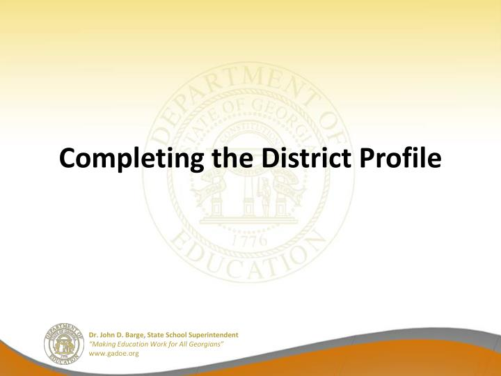 Completing the District Profile