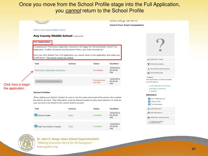 Once you move from the School Profile stage into the Full Application, you