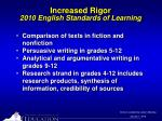 increased rigor 2010 english standards of learning1