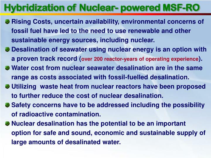 Hybridization of Nuclear- powered MSF-RO