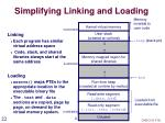 simplifying linking and loading