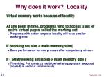 why does it work locality