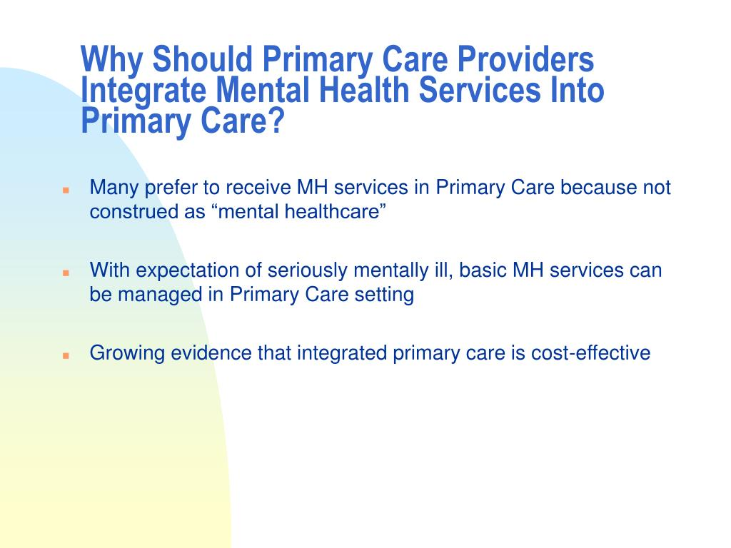 PPT - Integrating Mental Health Services into Primary Care ...