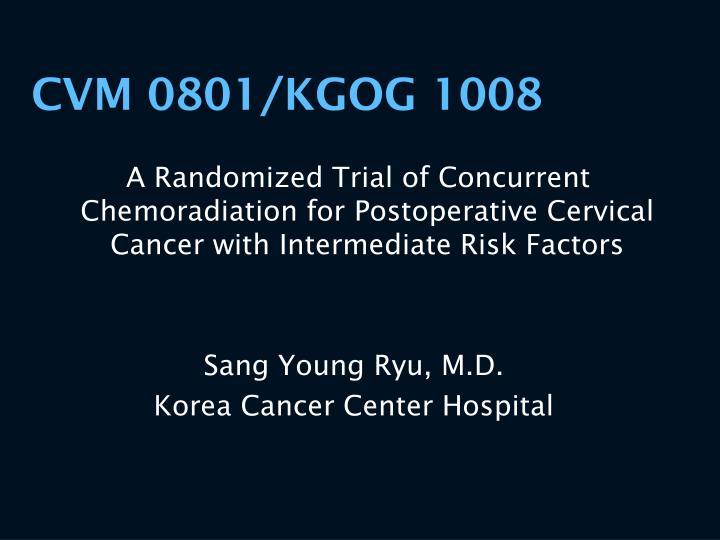CVM 0801/KGOG 1008