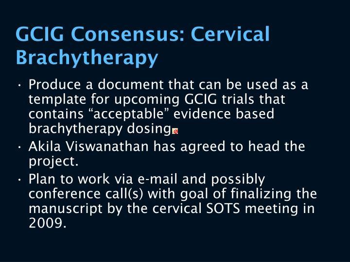 GCIG Consensus: Cervical Brachytherapy