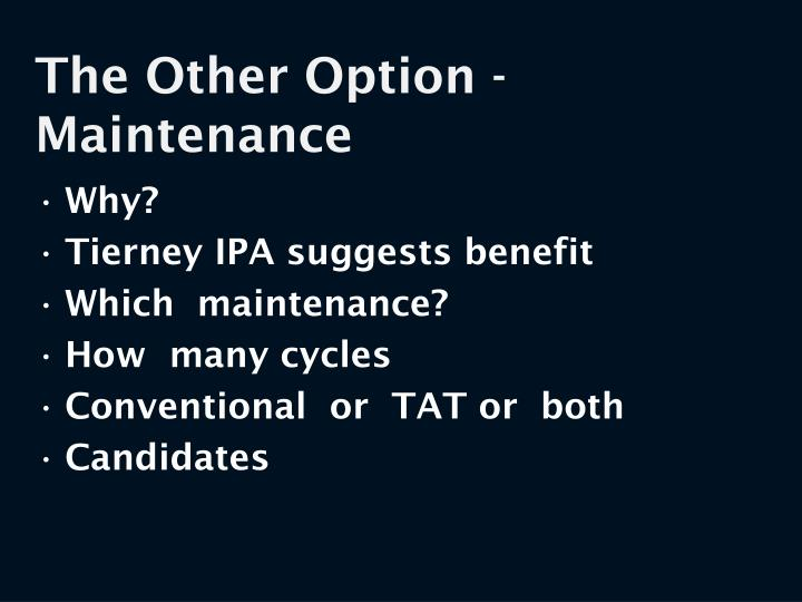 The Other Option - Maintenance