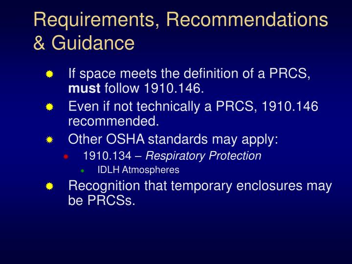 Requirements, Recommendations & Guidance