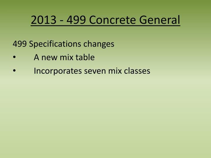 2013 - 499 Concrete General