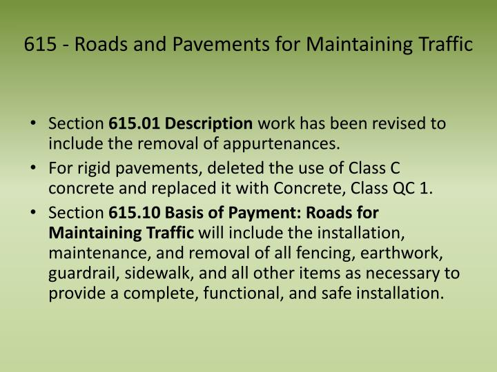 615 - Roads and Pavements for Maintaining Traffic