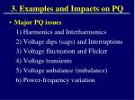 3 examples and impacts on pq2