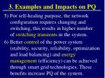 3 examples and impacts on pq6