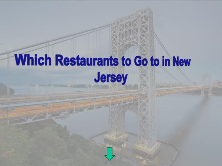 which restaurants to go to in new jersey n.
