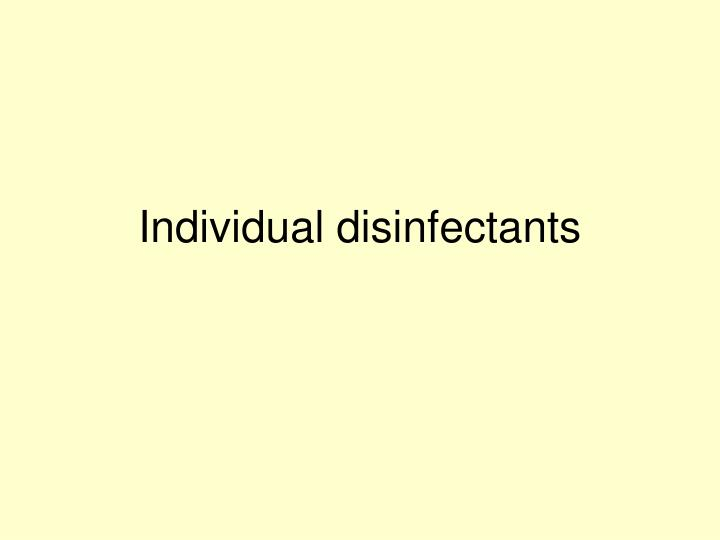 Individual disinfectants