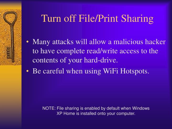 Turn off file print sharing