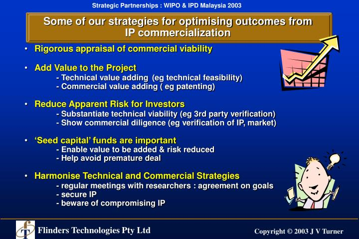 Some of our strategies for optimising outcomes from