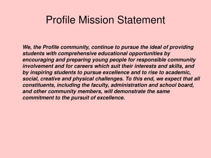 Profile Mission Statement