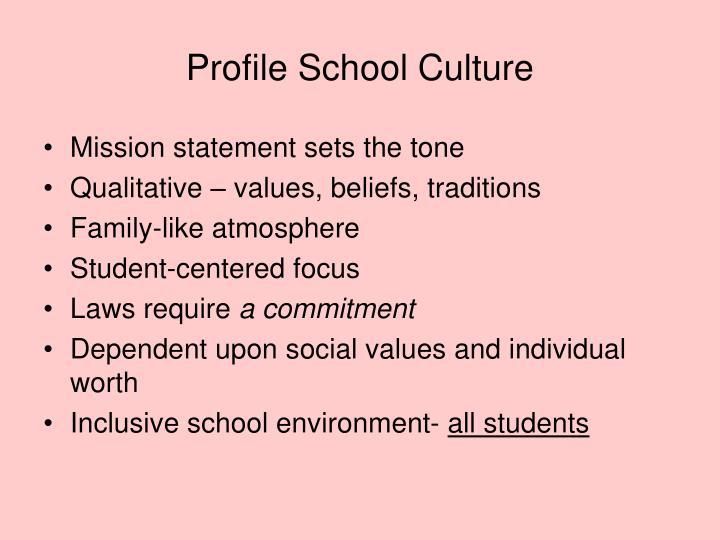 Profile School Culture