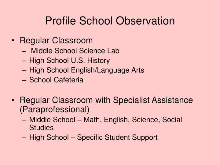 Profile School Observation