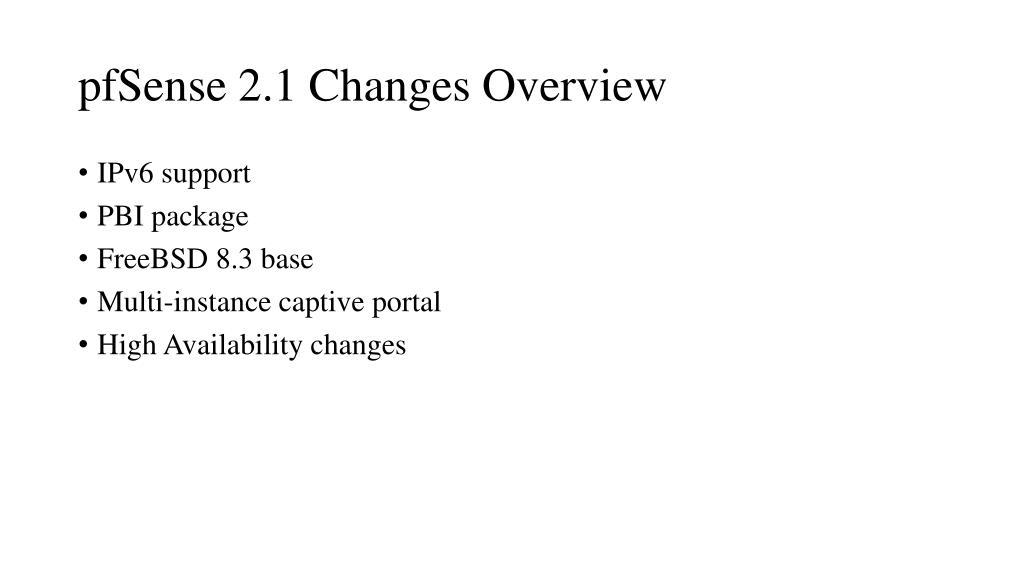 PPT - pfSense PowerPoint Presentation - ID:6594205