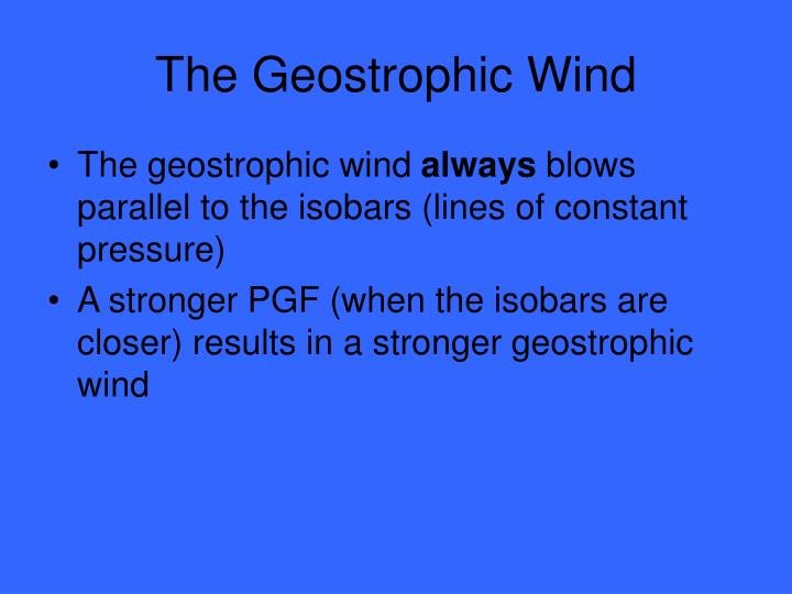 The Geostrophic Wind