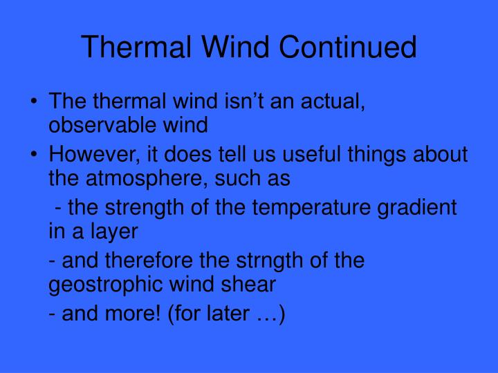 Thermal Wind Continued
