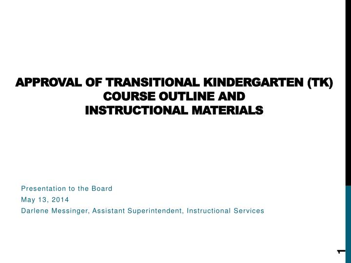 Approval of transitional kindergarten tk course outline and instructional materials