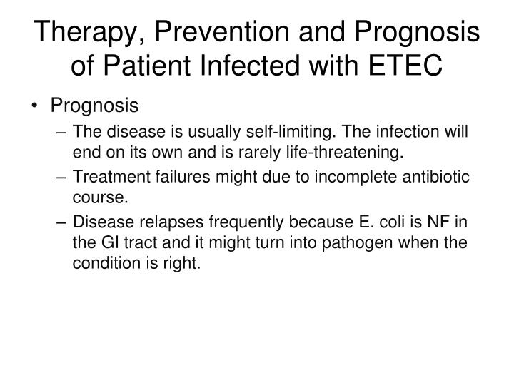 Therapy, Prevention and Prognosis of Patient Infected with ETEC