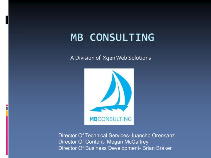 A Division of  Xgen Web Solutions